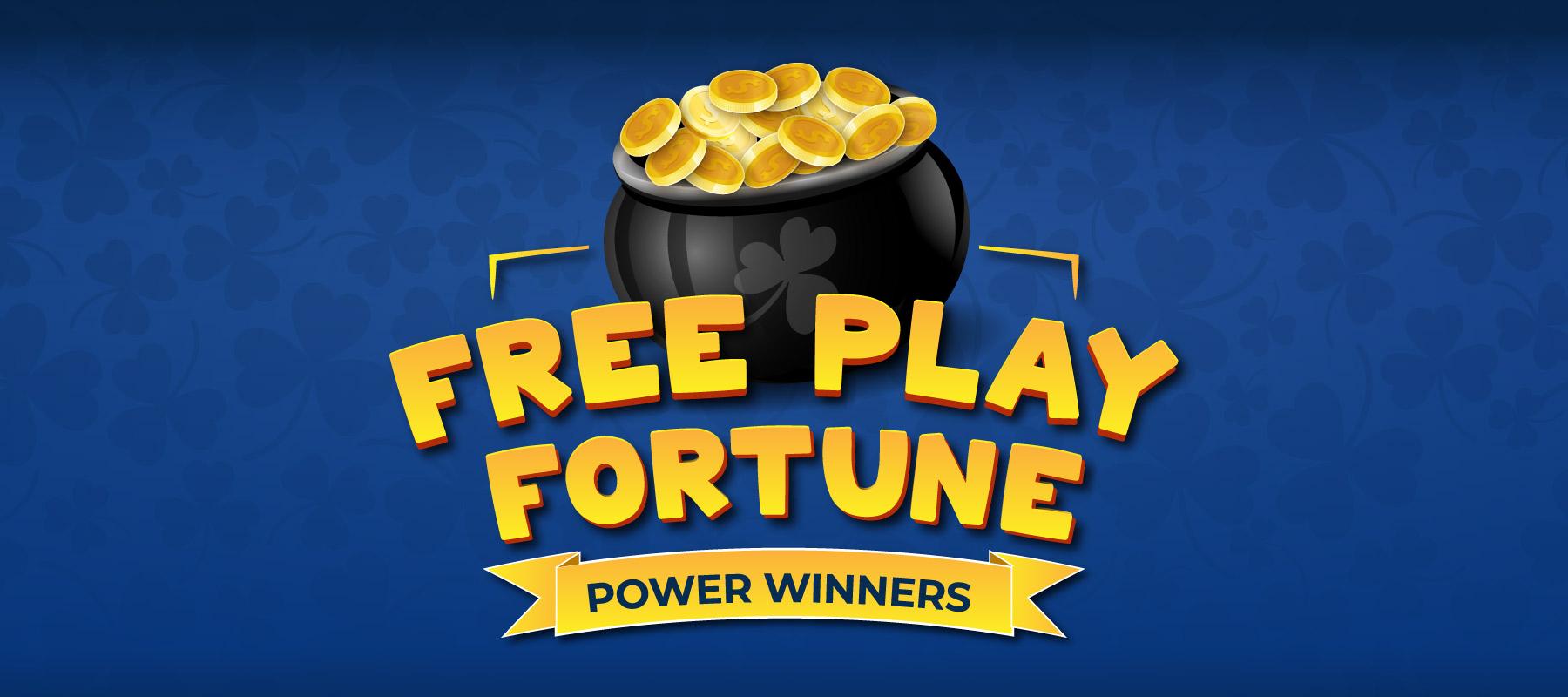 Free Play Fortune Power Winners