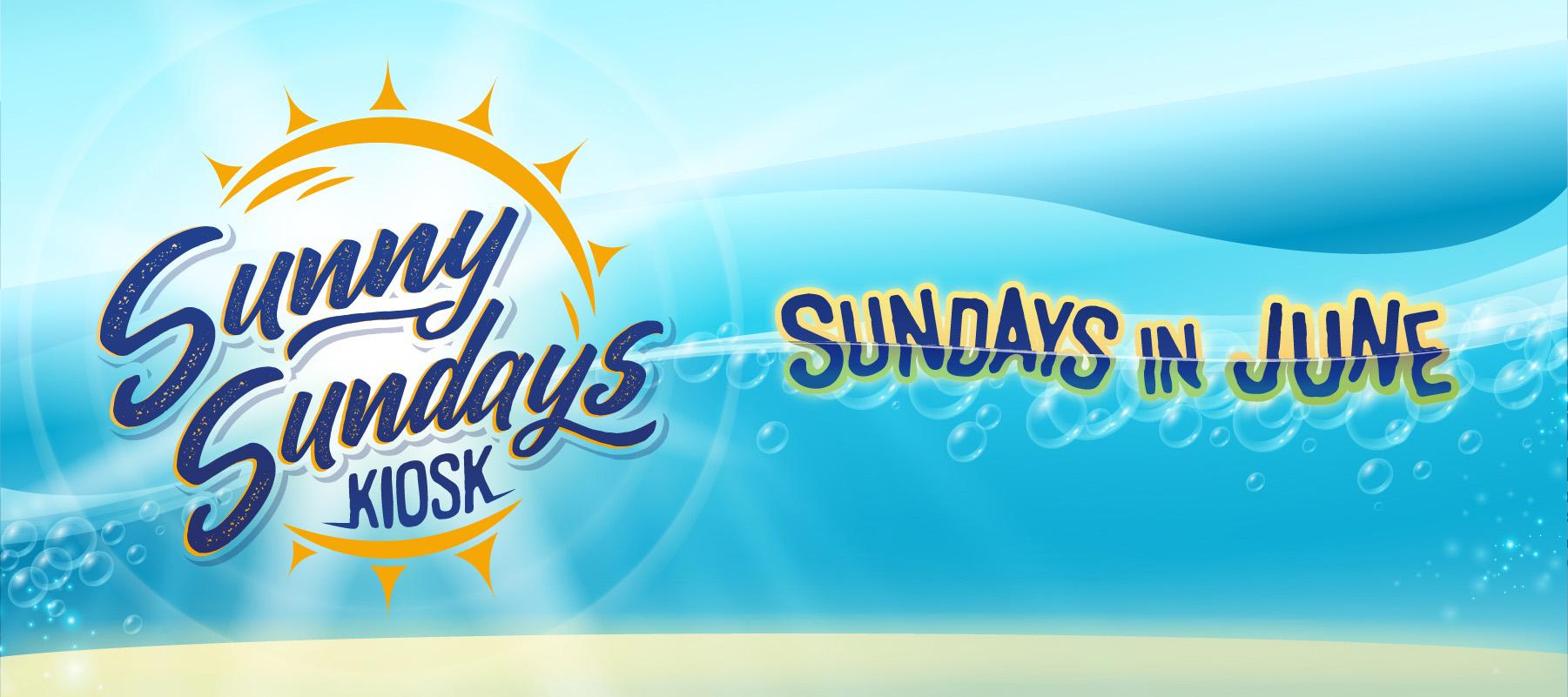 Sunny Sundays Kiosk