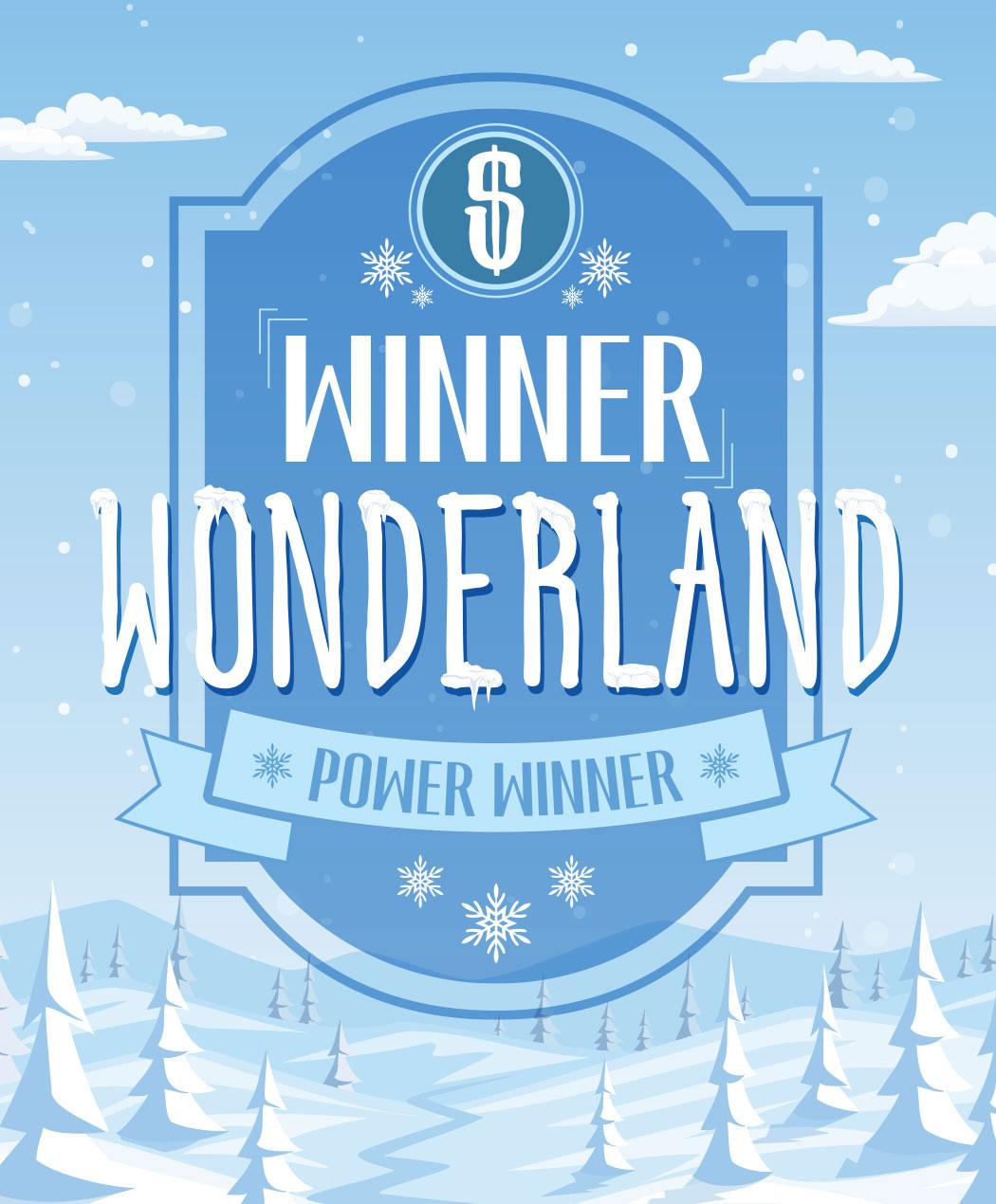 Winner Wonderland Power Winner