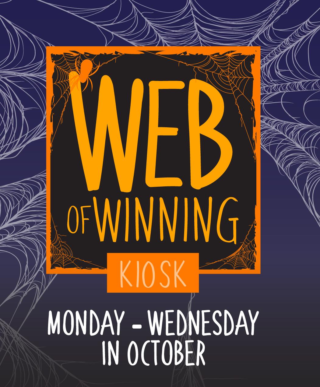 Web of Winning Kiosk